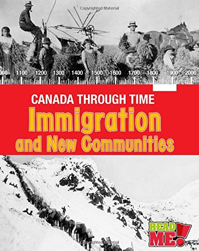 Immigration and the Founding of New Communities (Canada Through Time): Kathleen Corrigan