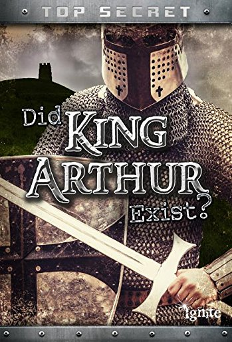 9781410981608: Did King Arthur Exist? (Top Secret!)