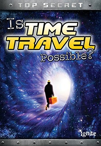 Is Time Travel Possible? (Library Binding): Nick Hunter