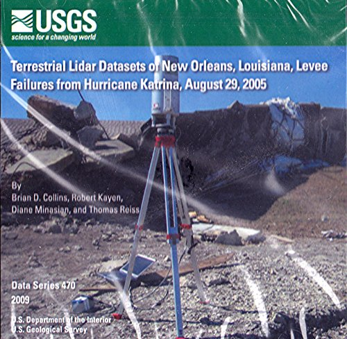 9781411326132: Terrestrial Lidar Datasets of New Orleans Levee Failures from Hurricane Katrina , August 29, 2005
