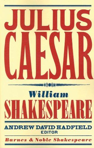 Julius Caesar (Barnes & Noble Shakespeare): Shakespeare, William