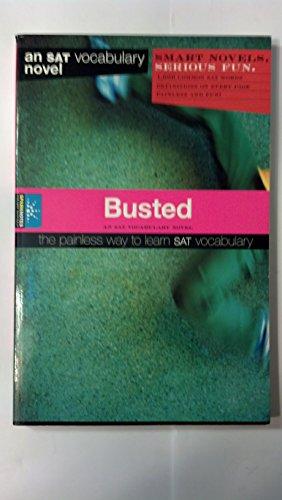 9781411400818: Busted: An SAT Vocabulary Novel