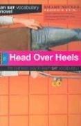 9781411400825: Head Over Heels: an SAT Vocabulary Novel