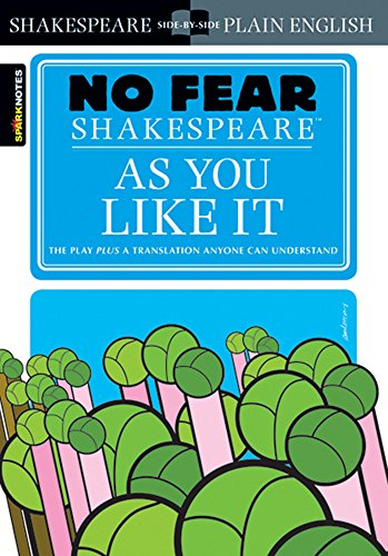As You Like It (No Fear Shakespeare): SparkNotes