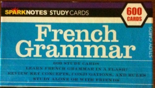Sparknotes Study Cards - French Grammar - 600 Cards: SPARKNOTES