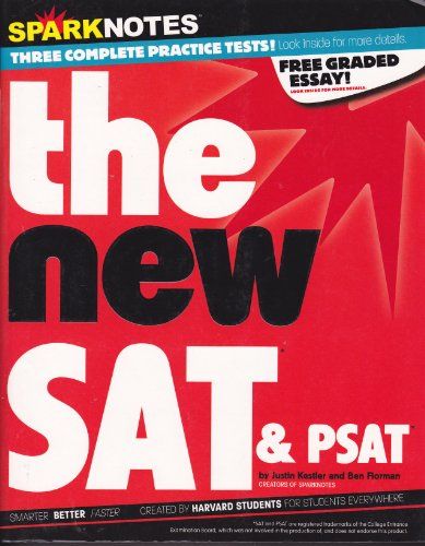 SparkNotes Guide to the new SAT &: Kestler, Justin, Florman,