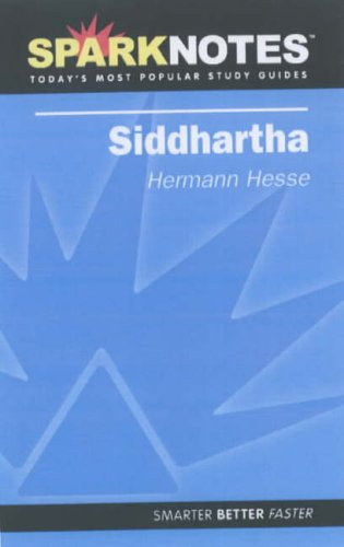 Siddhartha (SparkNotes Literature Guide) (SparkNotes Literature Guide: SparkNotes, Hesse, Hermann