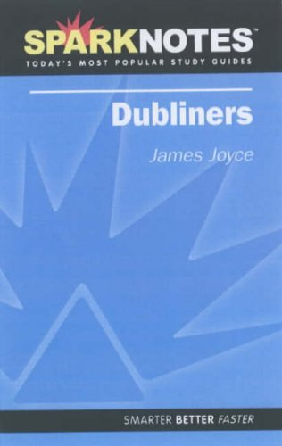 9781411402492: Dubliners (Spark Notes Literature Guide)