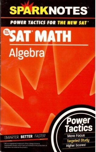 SAT Math: Algebra (SparkNotes Power Tactics): SparkNotes Editors
