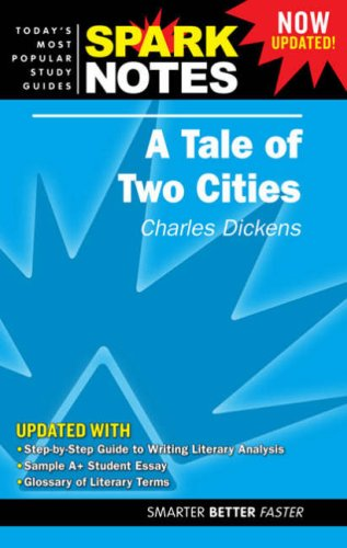 Spark Notes. Now Updated!: A Tale of: charles-dickens