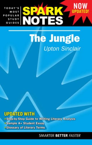 Jungle - SparkNotes: Upton Sinclair, SparkNotes