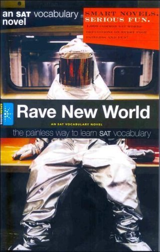 9781411404403: Rave New World: An SAT Vocabulary Novel (An SAT Vocabulary Novel) [Paperback]...
