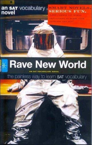 9781411404403: Rave New World: An SAT Vocabulary Novel (An SAT Vocabulary Novel)