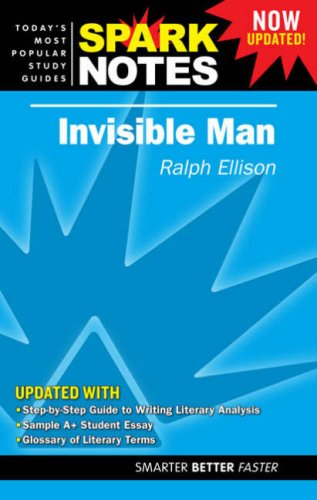 Spark Notes Invisible Man (Now Updated!): Ralph Ellison