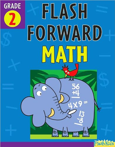 9781411406384: Flash Forward Math: Grade 2 (Flash Kids Flash Forward)