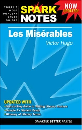 Les Miserables (SparkNotes Literature Guide): SparkNotes Editors Victor