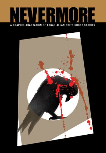 9781411415928: Nevermore (Illustrated Classics): A Graphic Adaptation of Edgar Allan Poe's Short Stories