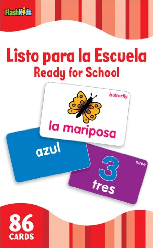 Ready for School (Flash Kids Spanish Flash Cards) (Flash Kids Flash Cards): Flash Kids Editors