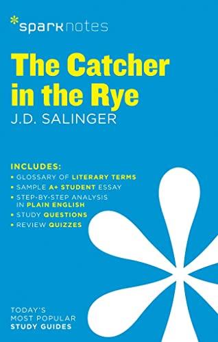 Imagen de archivo de The Catcher in the Rye SparkNotes Literature Guide (Volume 21) (SparkNotes Literature Guide Series) a la venta por SecondSale