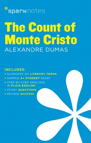 The Count of Monte Cristo SparkNotes Literature: SparkNotes; Dumas, Alexandre