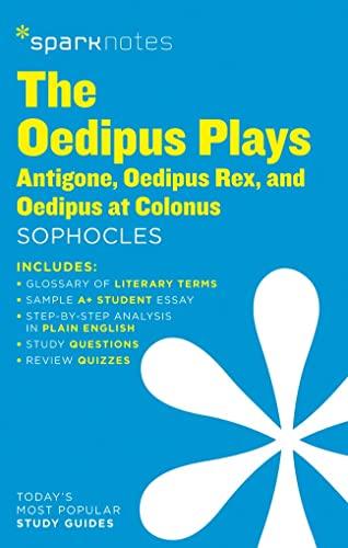 9781411469839: The Oedipus Plays: Antigone, Oedipus Rex, Oedipus at Colonus SparkNotes Literature Guide (SparkNotes Literature Guide Series)