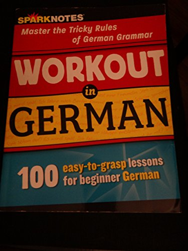 9781411496774: Workout in German: Master the Tricky Rules of German Grammar