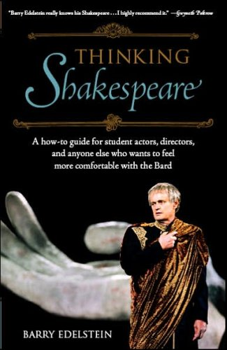9781411498723: Thinking Shakespeare: A How-to Guide for Student Actors, Directors, and Anyone Else Who Wants to Feel More Comfortable With the Bard