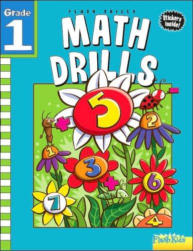 Math Drills: Grade 1 (Flash Skills): Flash Kids Editors