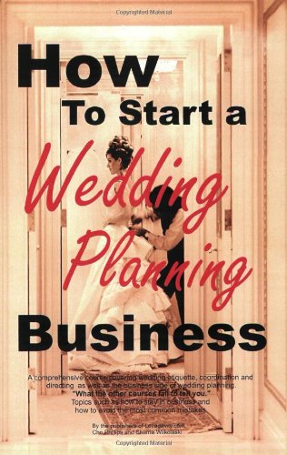 9781411600430: How to Start a Wedding Planning Business