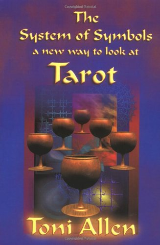 9781411602687: The System of Symbols A new way to look at Tarot