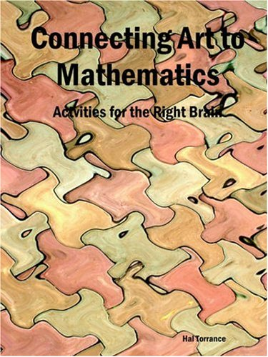 9781411603165: Connecting Art to Mathematics: Activities for the Right Brain