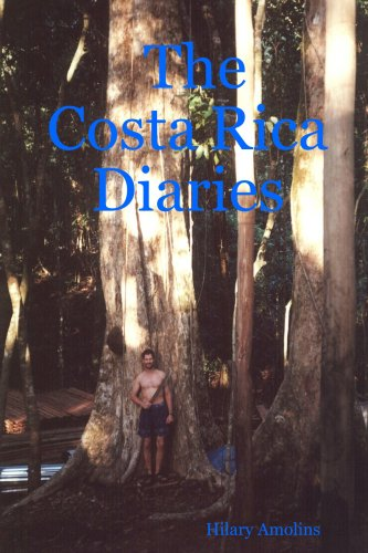 The Costa Rica Diaries: Amolins, Hilary