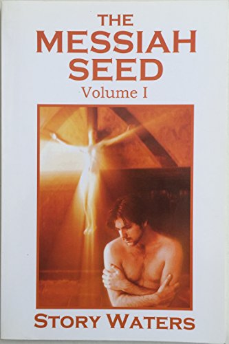 9781411605930: The Messiah Seed, Vol. I