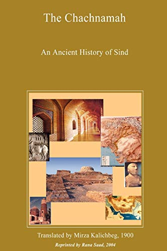 9781411607361: The Chachnamah - An Ancient History of Sind