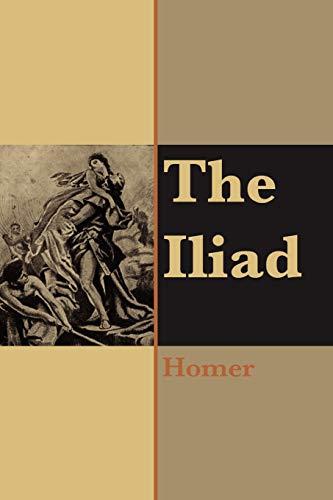 9781411607491: The Iliad of Homer