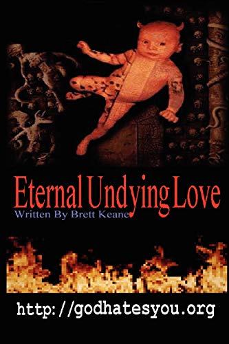 Eternal Undying Love: Keane, Brett
