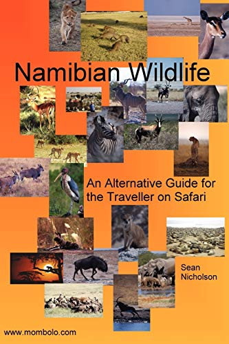 9781411610415: Namibian Wildlife - An Alternative Guide for the Traveller on Safari