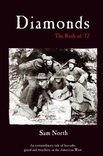9781411610880: Diamonds - The Rush of '72