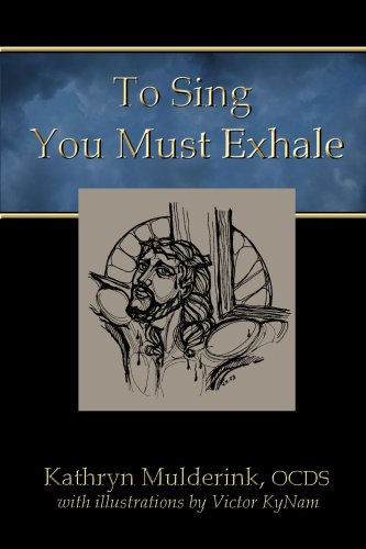 To Sing You Must Exhale: Kathryn Mulderink