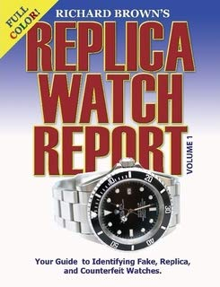 9781411614543: Richard Brown's Replica Watch Report: Volume 1 (COLOR)