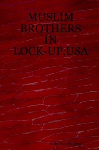 Muslim Brothers in Lock-Up, USA: Faheem Majeed