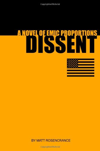 9781411617223: Dissent: a Novel of Emic Proportions