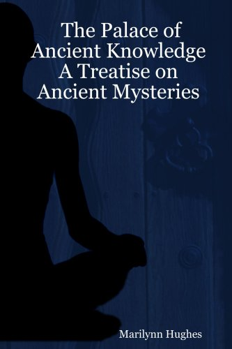 9781411617568: The Palace of Ancient Knowledge - A Treatise on Ancient Mysteries