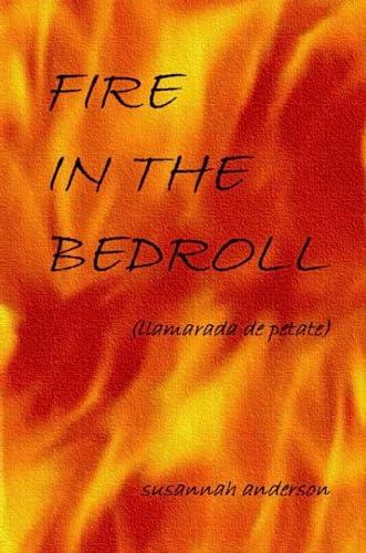 9781411618879: Fire in the Bedroll (Llamarada de Petate)