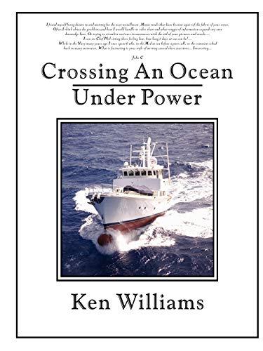 9781411619180: Crossing an Ocean Under Power