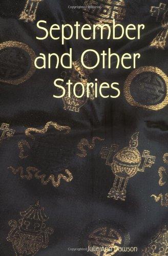 September and Other Stories: Julie Ann Dawson