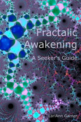 9781411619371: Fractalic Awakening - A Seeker's Guide
