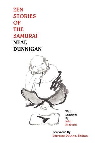 Zen Stories of the Samurai: Dunnigan, Neal