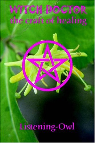 9781411620971: Witch Doctor: The Craft of Healing