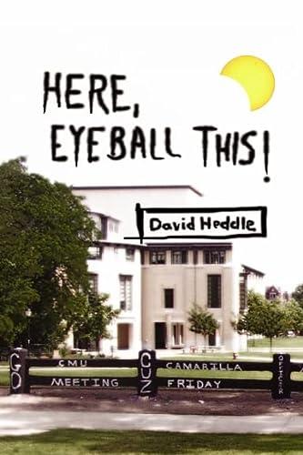 9781411621350: Here, Eyeball This!